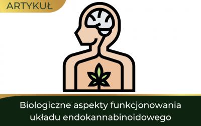Biologiczne aspekty funkcjonowania układu endokannabinoidowego