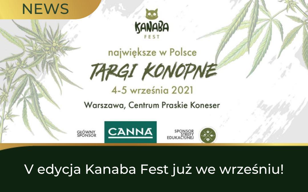 V edycja Kanaba Fest już we wrześniu!