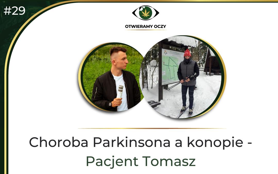 #29 Konopie a choroba Parkinsona – Pacjent Tomasz Kalinowski