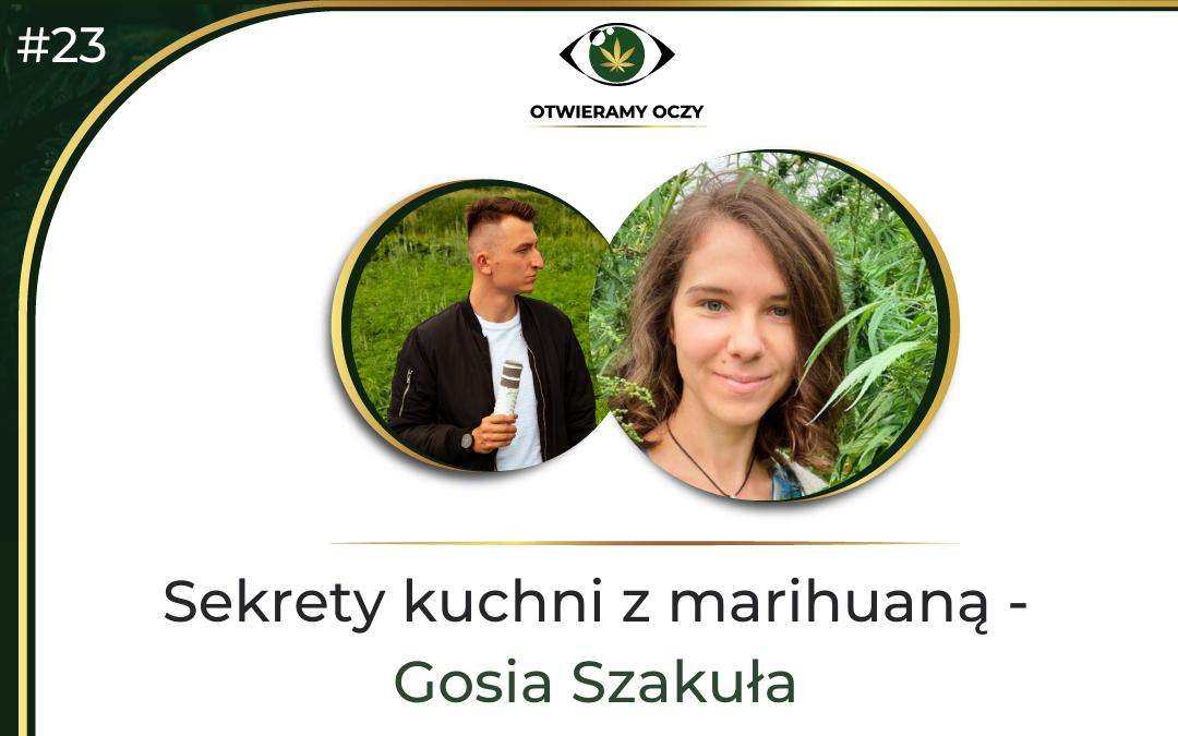 #23 Sekrety kuchni z marihuaną – Gosia Szakuła