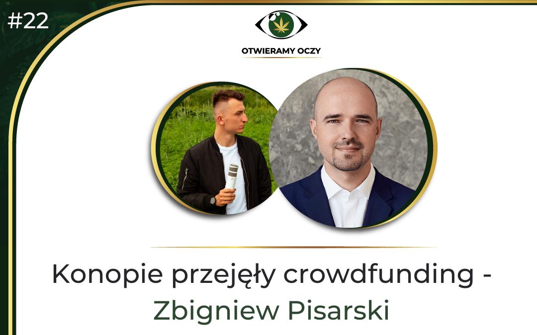 #22 Konopie przejęły crowdfunding – Zbigniew Pisarski