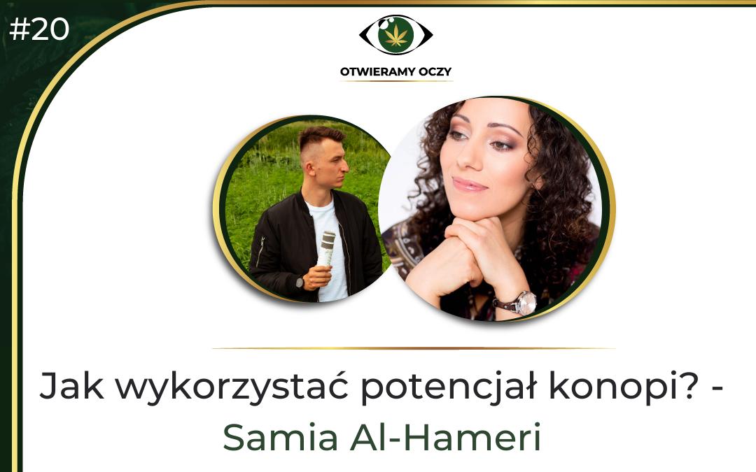 #20 Jak wykorzystać potencjał konopi? – Samia Al-Hameri