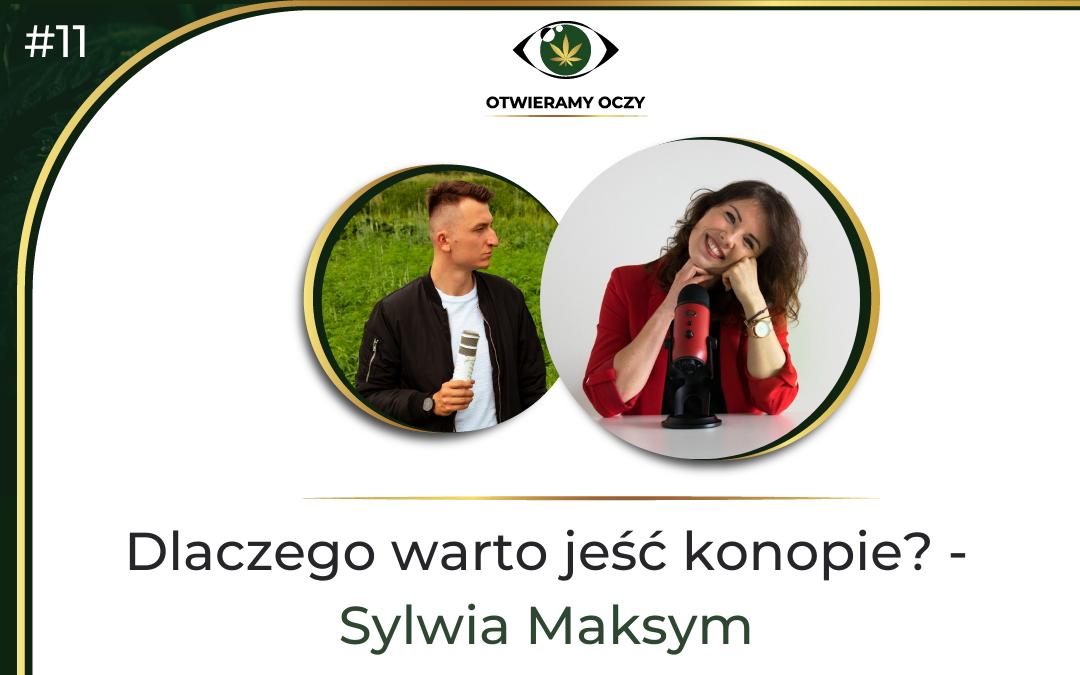 #11 Dlaczego warto jeść konopie? – Sylwia Maksym