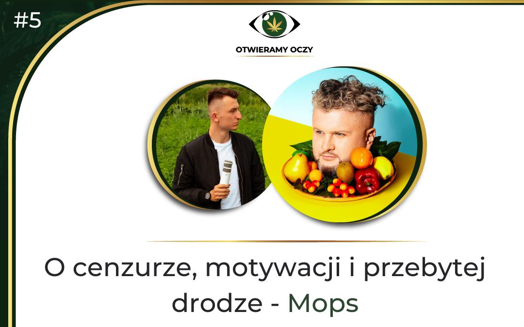 """#5 O cenzurze, motywacji i przebytej drodze – Grzegorz """"Mops"""" Klepaczka"""