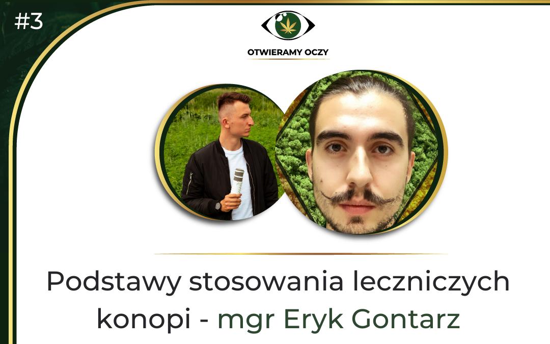 #3 Podstawy stosowania leczniczych konopi – mgr Eryk Gontarz