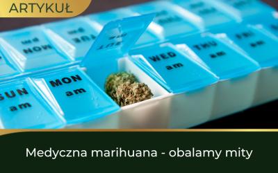Medyczna marihuana – obalamy mity